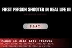 First Person Shooter In Real Life 3 game free online