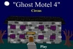 Ghost Motel 4 - Circus game free online