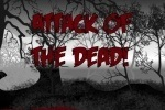 Attack Of The Dead game free online