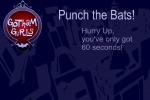 Gotham Girls - Punch the Bats game free online