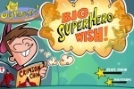 Fairly Odd Parents Big Super Hero Wish game free online