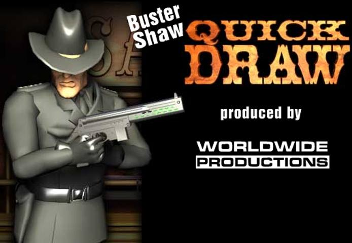Buster Shaw Quick Draw Game