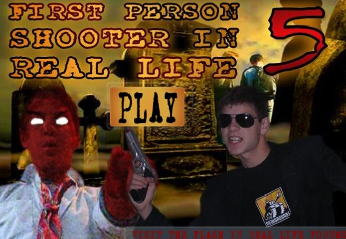First Person Shooter in Real Life 5 Game
