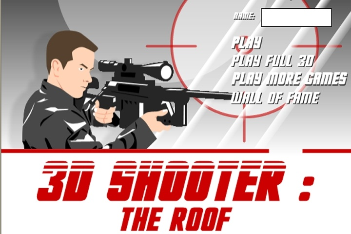 3D Shooter The Roof Game