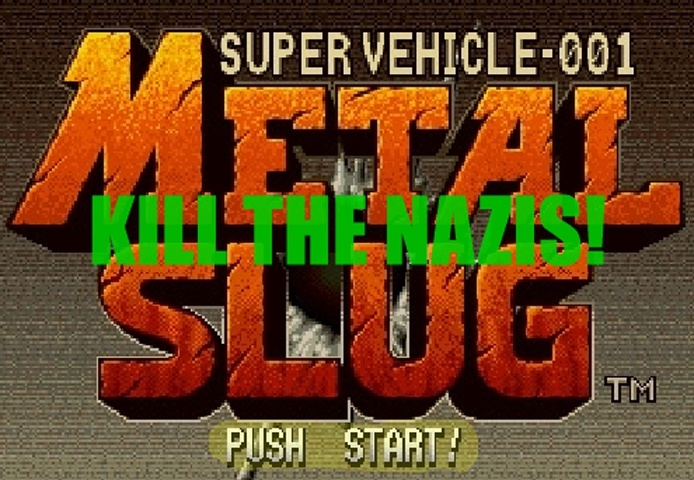 Metal Slug Kill The Nazis Game