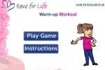 Race for Life Warm-Up Workout game free online