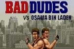 Bad Dudes vs. Bin Laden game free online
