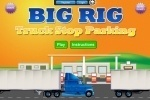 Big Rig Truck Stop Parking game free online