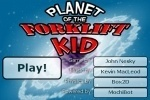 Planet Of The Forklift Kid