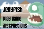 Jelly Fish game free online