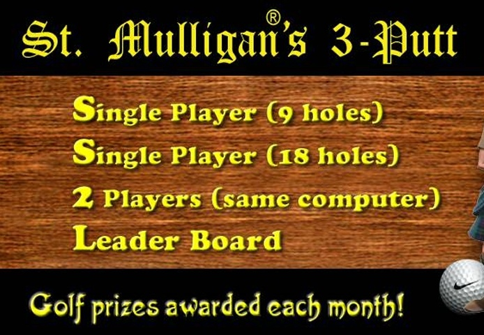 St. Mulligan's 3 Putt 1 Game