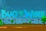Bug On A Wire game free online